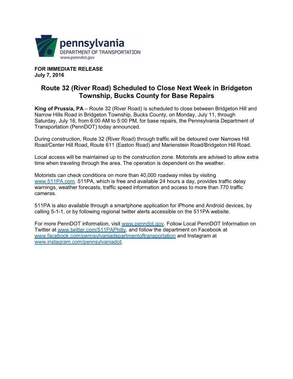 River Road Repairs July 11- 16 Bridgeton Hill-Narrows Hill